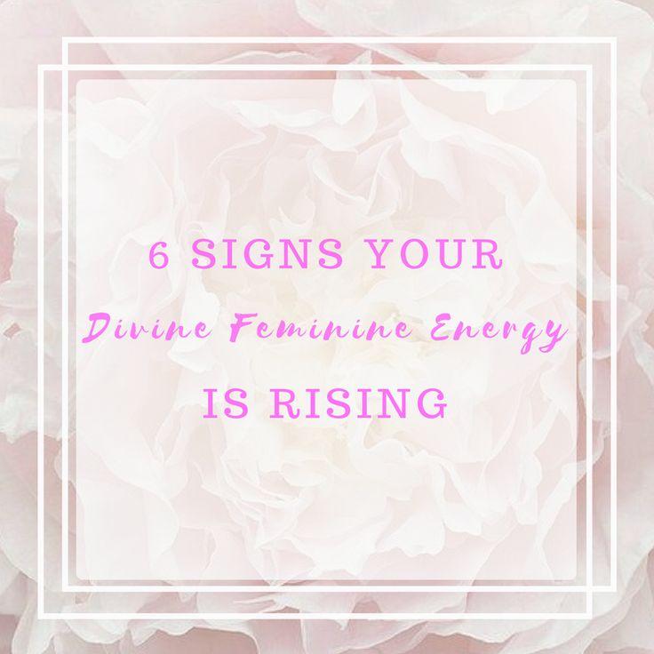 6 Signs Your Divine Feminine Energy Is Rising