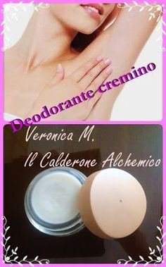 Il Calderone Alchemico Cosmesi Home Made: DEODORANTE CREMINO (Veronica M.)