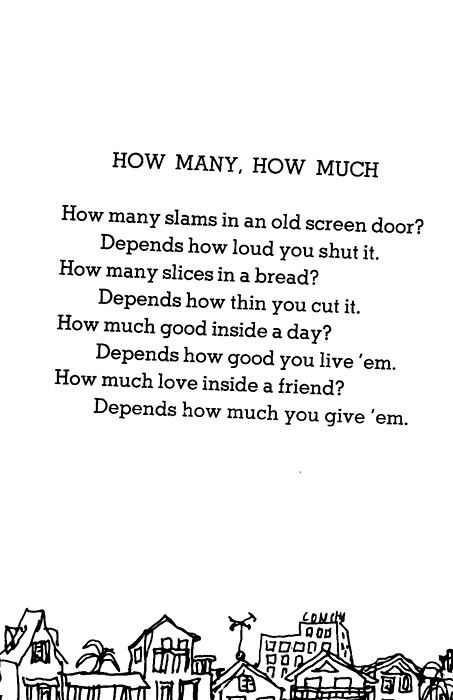 """How many, How much""~Shel Silverstein~"