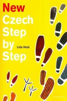 New Czech Step by Step  A Basic Course in the Czech Language for English-speaking Foreigners (English and Czech Edition), 978-8086903736, Lida Hola, Akropolis, Nakladatelstvi; 2nd Revised edition edition