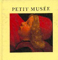 Alain Le Saux, Grégoire Solotareff: Petit Musée, L'école des loisirs