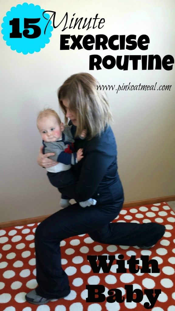 15 Minute Exercise Routine that can be done with your baby!  So easy and great way to interact with baby!