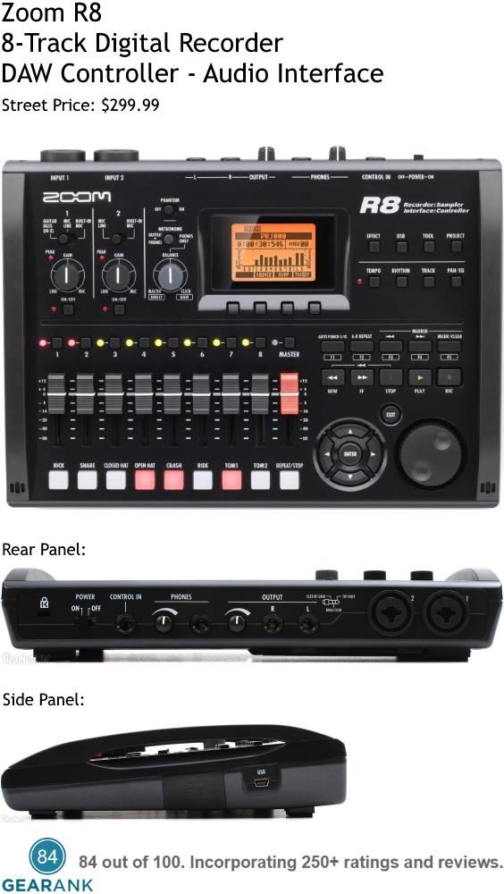 Zoom R8 8-Track Digital Recorder - DAW Controller - Audio Interface. Record on 2 tracks simultaneously and mix with 8 simultaneous tracks. Street Price: $299.99. For a detailed guide to digital multitrack recorders see https://www.gearank.com/guides/best-multitrack-recorder