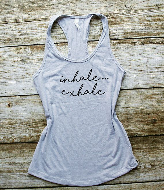 Inhale Exhale Yoga Tank top Work out tank, Gym tanks,Pilates tank,Workout tank, Funny tank tops, athletic apparel,Workout tanks,Gym Top  Comfy lightweight tank top, perfect for working out Personolized design makes it a favorite shirt to wear.  ★ Product Specifications ★  Classic fit  In our studio we custom design, print and hand press graphics onto the garment, using only high-end imprinting techniques and materials, to make sure that you favorite shirt will last.  ★ SIZE ★  Please scroll…