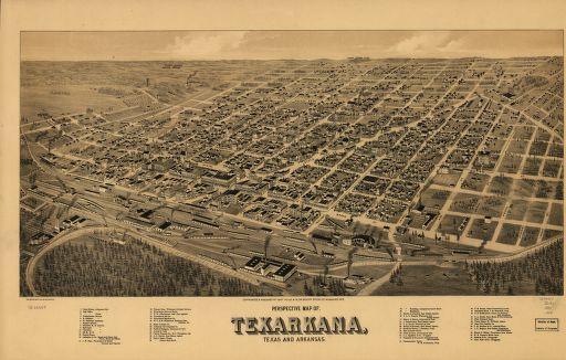 Perspective map of, Texarkana, Texas and Arkansas.   Library of Congress