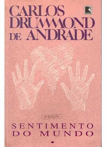 """""""Sentimento do mundo"""", Drummond de Andrade"""