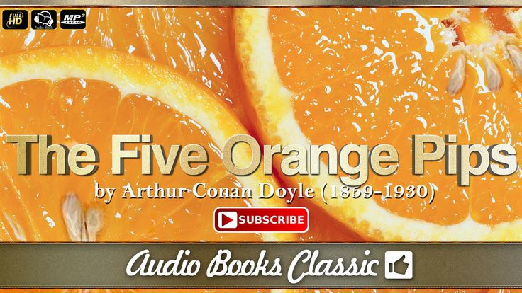 Audiobook: The Five Orange Pips by Arthur Conan Doyle | Full Version | A...