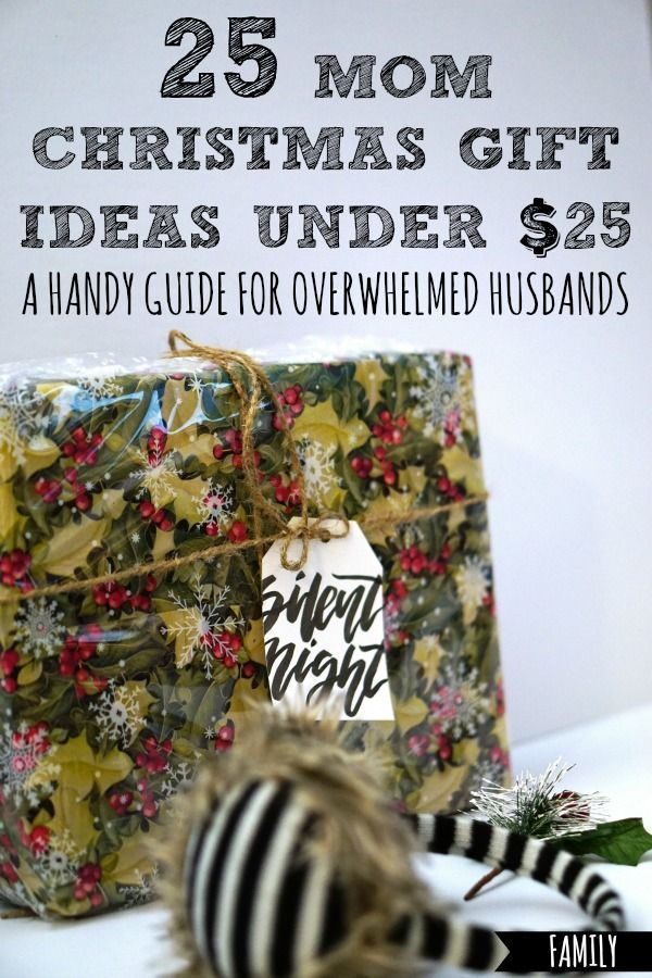 Ever Struggle For Gift Ideas Your Wife Here Are 25 Mom Christmas Suggested And Approved By Actual Mamas They All Cost Less Than