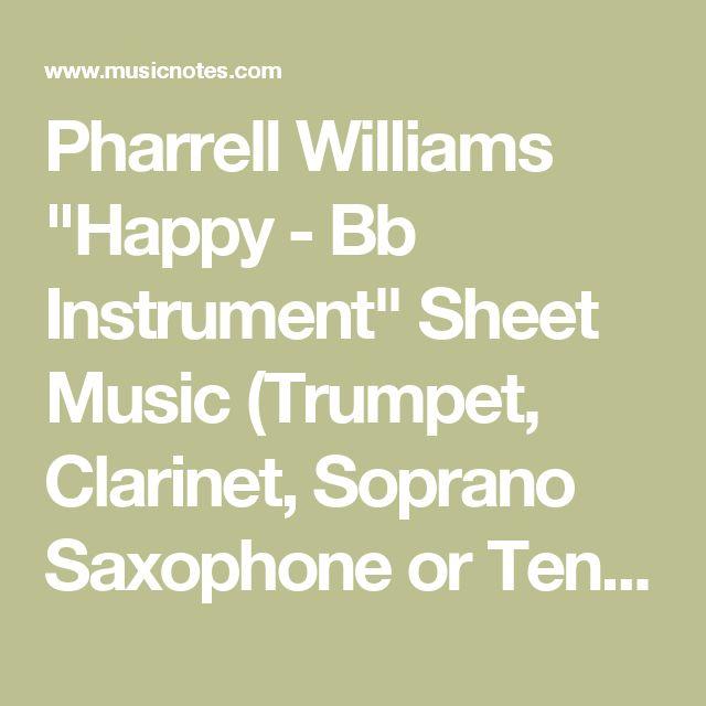"Pharrell Williams ""Happy - Bb Instrument"" Sheet Music (Trumpet, Clarinet, Soprano Saxophone or Tenor Saxophone) in F# Minor - Download & Print - SKU: MN0129935"