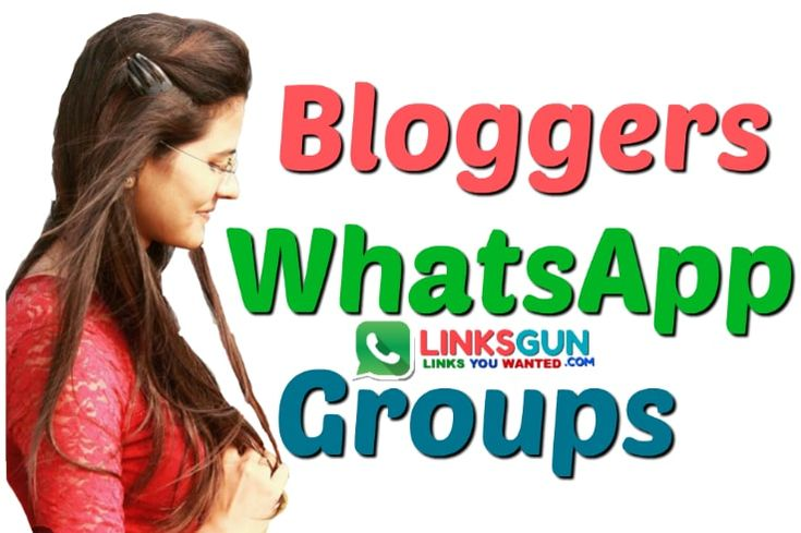 Blogger WhatsApp Group Links 2019 Whatsapp group