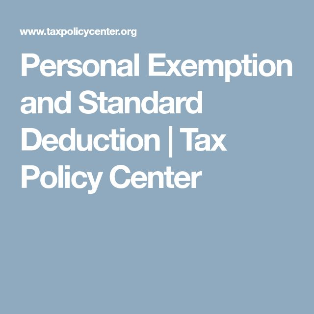 Personal Exemption and Standard Deduction | Tax Policy Center