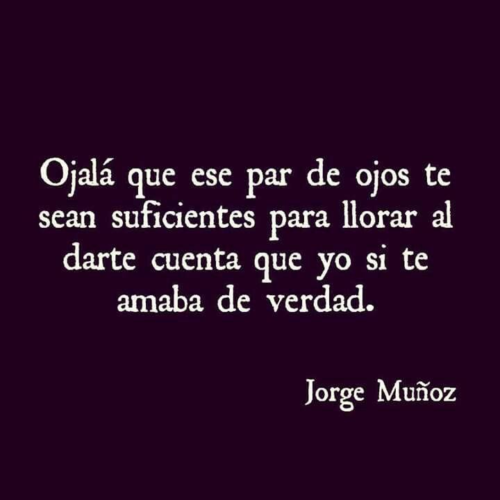Ojala que ese par de ojos te sirvan...Jorge Muñoz