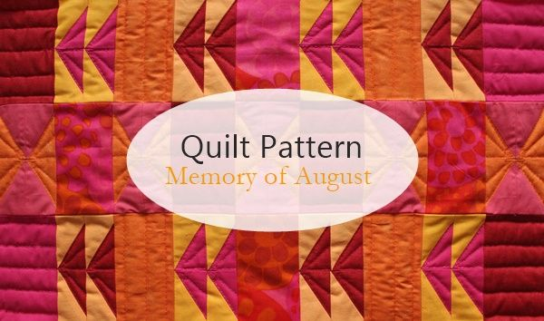 the creative night shift: Quilt Pattern: Memory of August