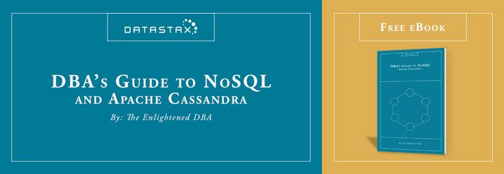 DBA's Guide to NoSQL and Apache Cassandra