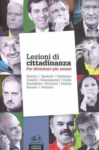 Prezzi e Sconti: #(nuovo o usato) lezioni di cittadinanza. per Used and new  ad Euro 6.48 in #Ega edizioni gruppo abele #Libri