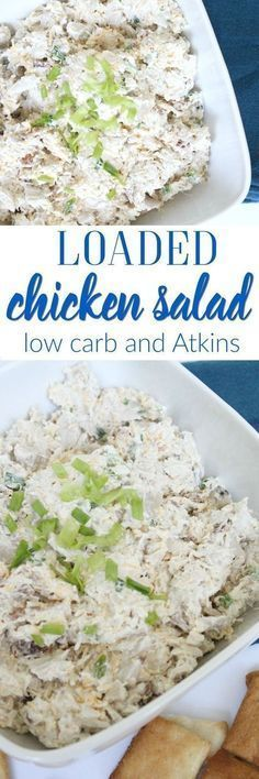 Low-Carb Loaded Chicken Salad Keto Friendly Lunch. Maybe leave out the cheese.