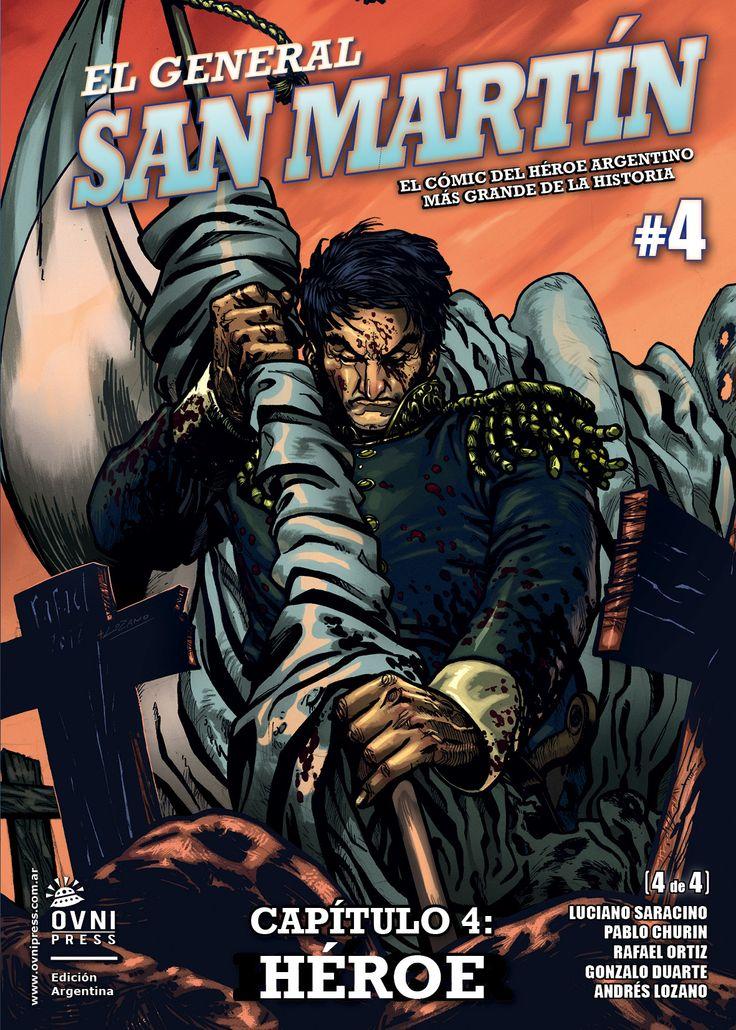 El General San Martín #4 – Capítulo 4: Héroe – Sin Stock « Editorial Ovnipress
