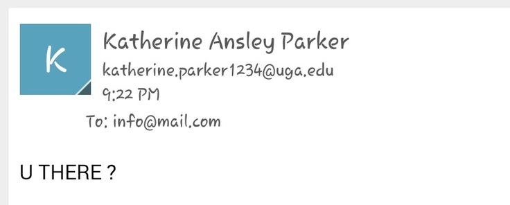 This is the email address this crap was under. Kathern.Parker1234@uga.edu I am sure its fake cause this scumbag knows theyre committing a crime and the coward has to hide to harass ne. These are the bottom of the barrel and they have serious mental issue and need serious help