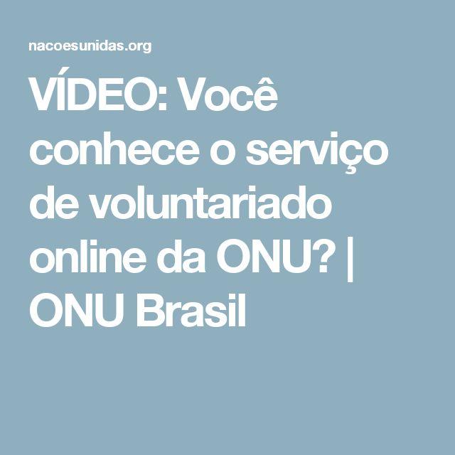 VÍDEO: Você conhece o serviço de voluntariado online da ONU?   ONU Brasil