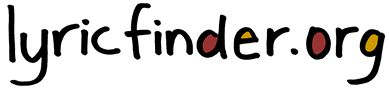 Lyric Finder | Lyric Search | Find lyrics | Words to Songs & Music | Search Lyrics