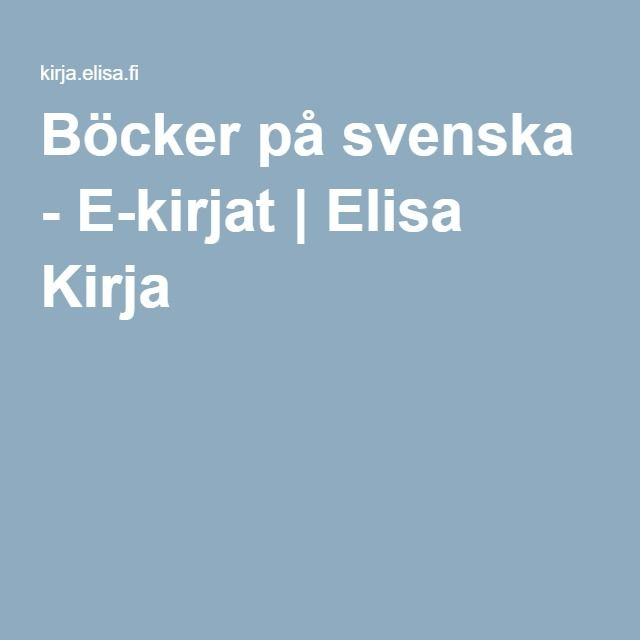 Böcker på svenska - E-kirjat | Elisa Kirja