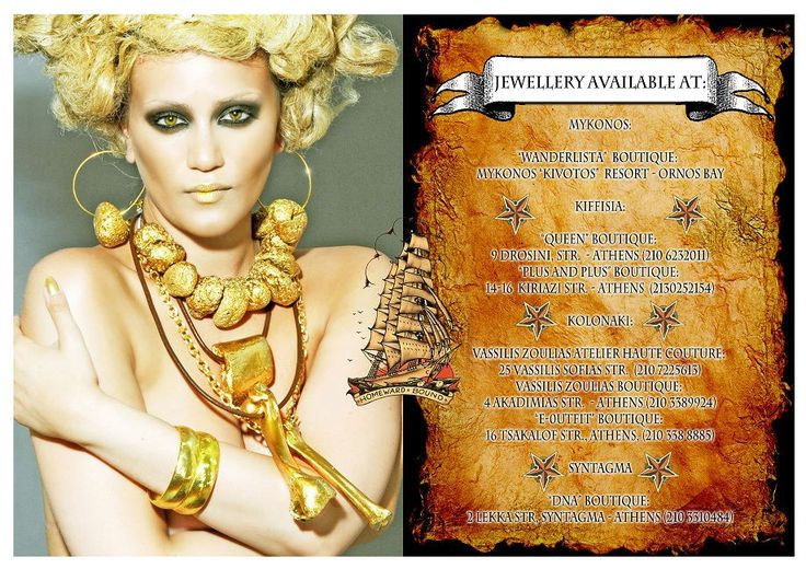 "Jewellery by Pericles Kondylatos  Presented  first at Fashionfreaks :  ""The pirate collection"" Photos- concept- styling: Takis Tsadilis  Noelle Kondylatou is ""LA ROCKA"" - The Golden Queen of Pirates:  Jewellery: Pericles Kondylatos Make-up: Ellie Kyriazidou  Jewellery Available at: Vassilis Zoulias:  Atelier Haute Couture  Akadimias 4 (5th floor) - Kolonaki/Athens, Greece tel. 210 7225613 Boutique - prêt-à-porter Akadimias 4 (ground floor)- Kolonaki/Athens, Greece tel. 210 3389924"