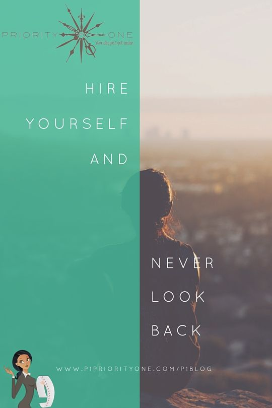 Hire yourself and never look back.  Although the appeal of the 9-5 stable job with benefits, three paid vacation weeks a year and holidays and weekends off appeals to most, there are those of us who prefer a very different approach to making a living.   I struggled