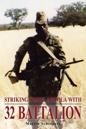 32 battalion one of the most feared unit from the border war