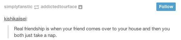 On true friendship: | 35 Hilarious Thoughts On Tumblr That Are Way Too Real