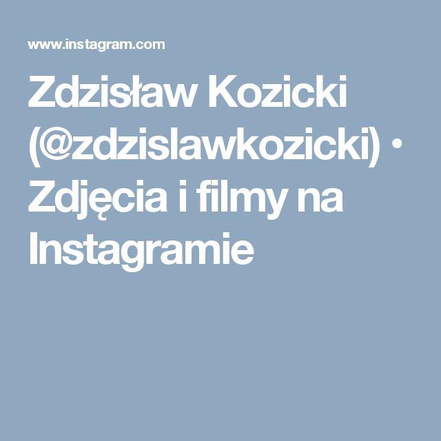 Zdzisław Kozicki (@zdzislawkozicki) • Zdjęcia i filmy na Instagramie