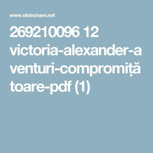 269210096 12 victoria-alexander-aventuri-compromițătoare-pdf (1)