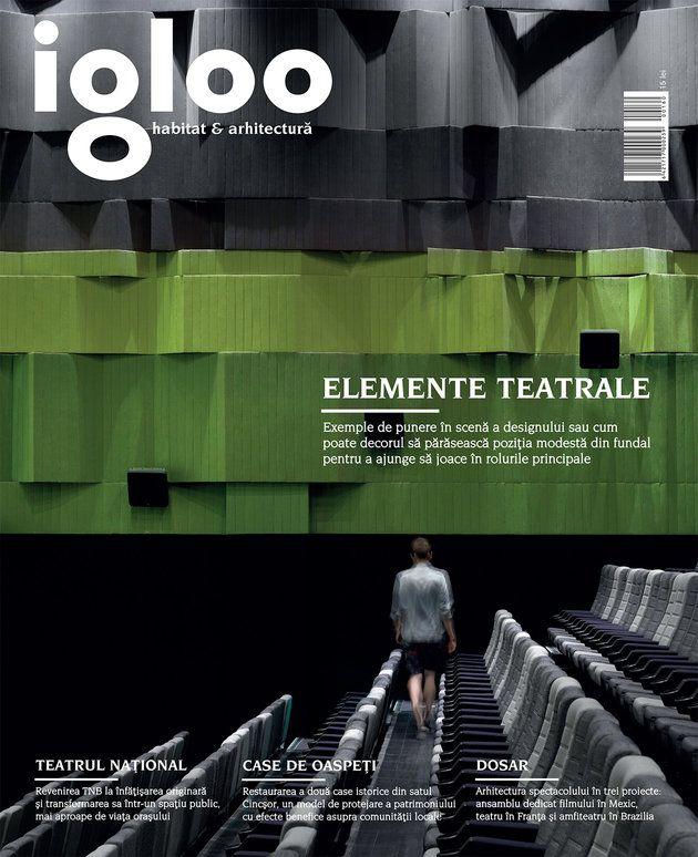 Igloo #160: Arhitectura spectacolului - igloo.ro