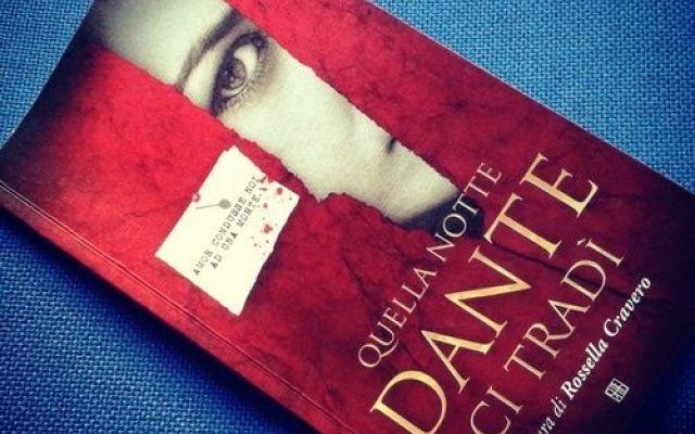 Quella notte Dante ci tradì, giallo da 104 pagine #librigialli #narrativa #scrittura