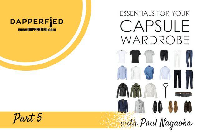 How to Build a Men's Capsule Wardrobe: Part 5 (Suits) - http://www.dapperfied.com/build-mens-capsule-wardrobe-part-5-suits/