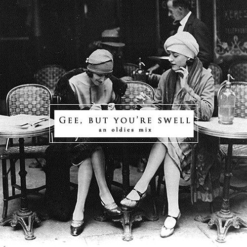 Gee, But You're Swell