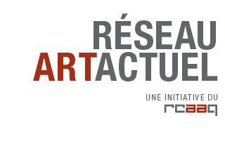 RÉSEAU ART ACTUEL -:- Répertoire des membres