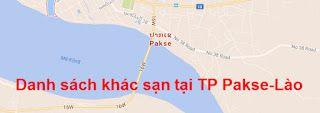 LAO-VIET MARKET ONLINE: Danh sách khách sạn tại TP Pakse-Lào