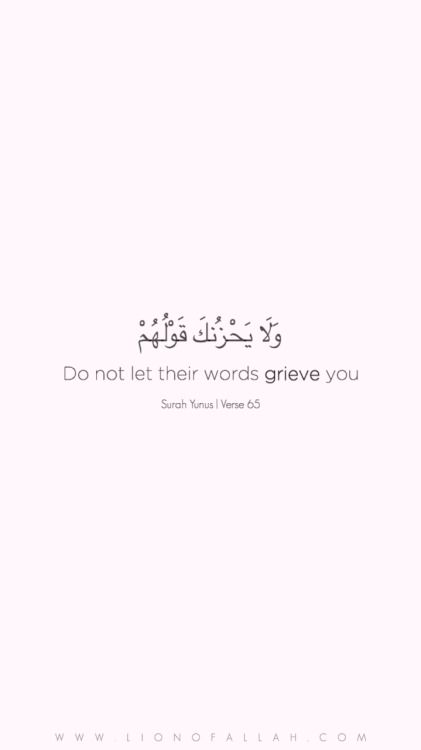 "Remember, He tells us in the Quran of this…""But it may happen that you hate a thing which is good for you, and it may happen that you like a thing which is bad for you. Allah knows, you know not."" {Surah Al Baqara 2: Verse 216"