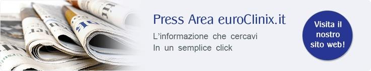 Area Stampa euroClinix Italia - Per essere sempre in forma ed informati!