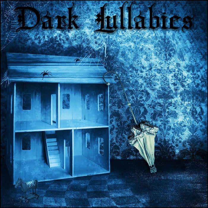 Dark Lullabies by Derek & Brandon Fiechter on bandcamp