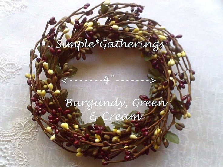 """BURGUNDY GREEN CREAM Pip Berry Candle Ring or Wreath 4"""" - Crafts Primitive Fall #Unbranded #countryfallautumnprimitive"""