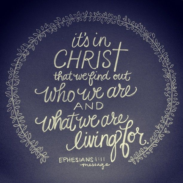 Ephesians 1:11, message // lettering artwork by Andrea Howey via http://instagram.com/andrearhowey