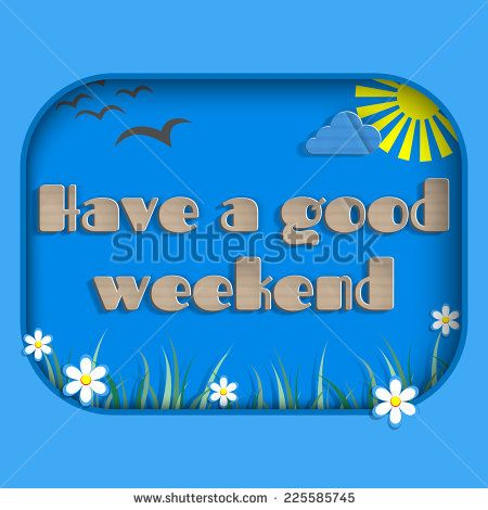 Have a good weekend, card, paper effects - stock vector