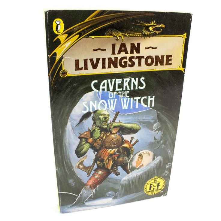 Caverns of the Snow Witch Puffin Fighting Fantasy Book #9, Ian Livingstone