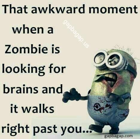 Funny Minion Quote About Zombie vs. Brains