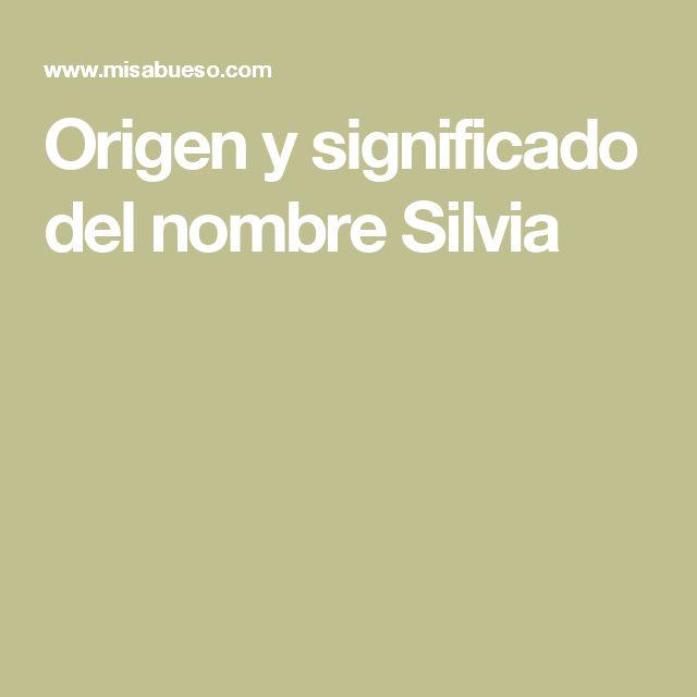 Origen y significado del nombre Silvia