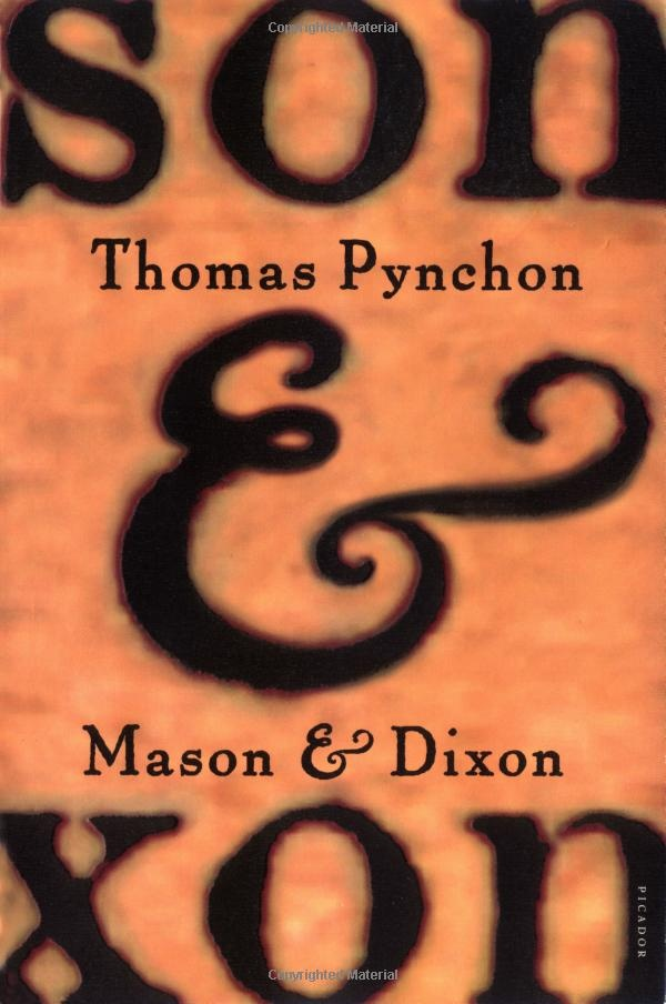 Mason & Dixon - Thomas Pynchon  This book is the reason I planned my trip to see the transit of Venus.  Though I won't get to go, maybe I'll just re-read Pynchon's fictional account of it.  :)