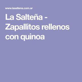 La Salteña - Zapallitos rellenos con quinoa