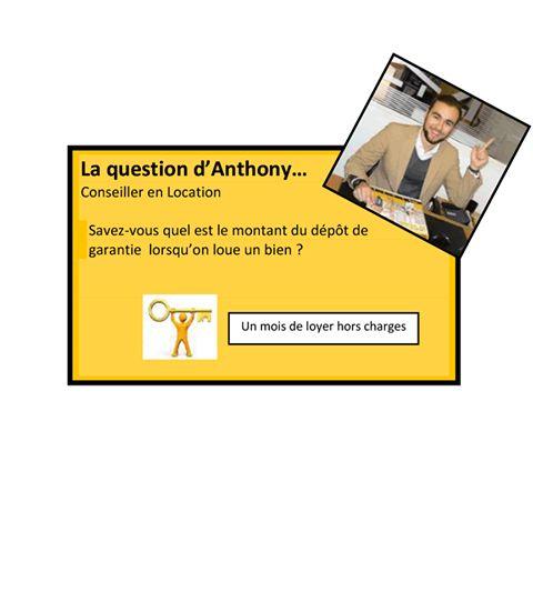 La question d'Anthony.. Conseiller en Location Century21 Immo Conseil à Marseille Chateau Gombert.  Savez-vous quel est le montant du dépôt de garantie lorsqu'on loue un bien ?