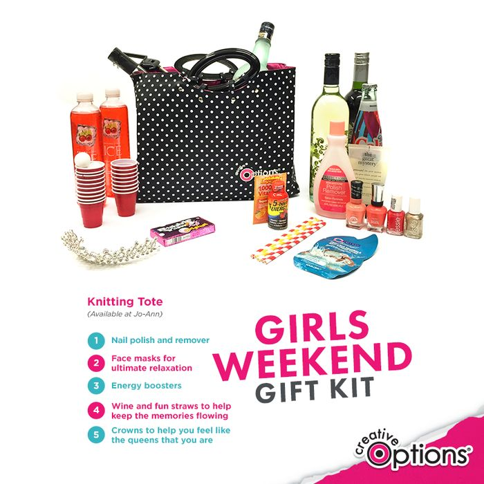 Everyone Loves A Good Girl's Weekend! Impress Your